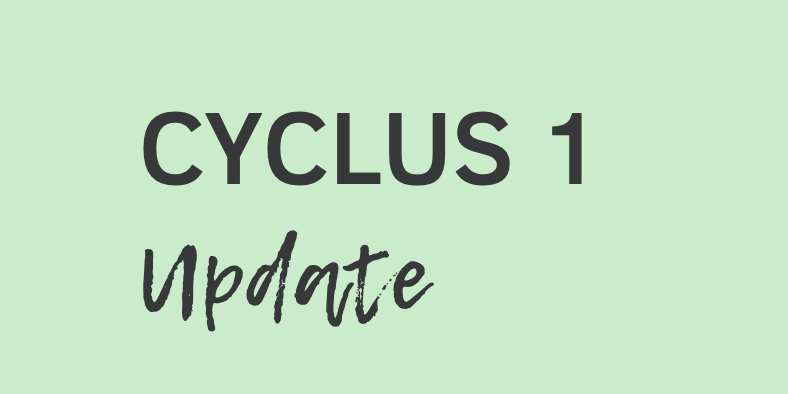 Cyclus 1 update